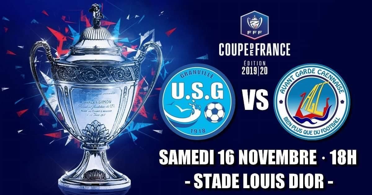 Le septième tour de Coupe de France opposant l'Union Sportive Granvillaise et l'Avant Garde Caennaise Football aura lieu le samedi 16 novembre à 18h au Stade Louis-Dior !