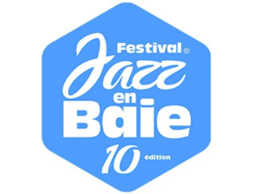 Le festival Jazz en Baie a 10 ans !