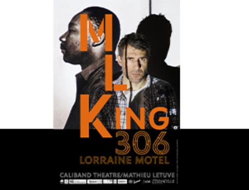 MLKING 306 au théâtre de l'Archipel, une création poignante autour de Martin Luther King