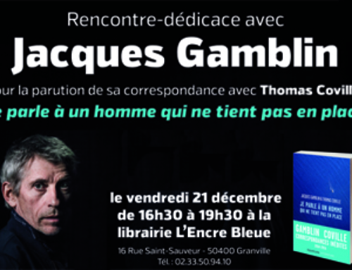 Jacques GAMBLIN x Thomas COVILLE …. Granville salue son artiste.